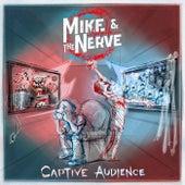 Captive Audience de MIKE