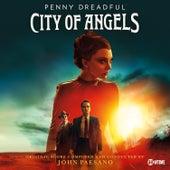 Penny Dreadful: City of Angels (Original Score) by John Paesano