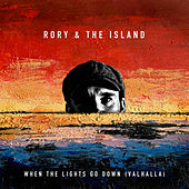When The Lights Go Down (Valhalla) by Rory