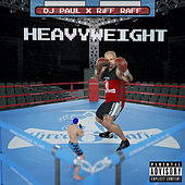 Heavyweight von DJ Paul
