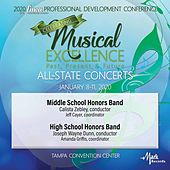 2020 Florida Music Education Association: Middle School Honors Band & High School Honors Band (Live) von 2020 FMEA Middle School Honors Band