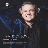 Hymns of Love by Dmytro Popov