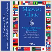 2019 Midwest Clinic: Grisham Middle School Honors Band (Live) by Grisham Middle School Honors Band