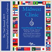 2019 Midwest Clinic: Grand Symphonic Winds (Live) von Grand Symphonic Winds