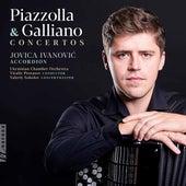 Piazzolla & Galliano: Concertos von Jovica Ivanović