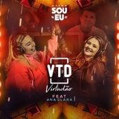 O Tema Sou Eu (feat. Ana Clara) von Virtudão