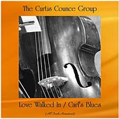 Love Walked In / Carl's Blues (All Tracks Remastered) by Curtis Counce