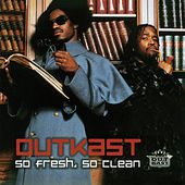 So Fresh, So Clean von Outkast