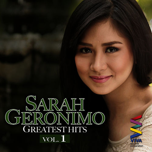 Sarah Geronimo Greatest Hits Vol. 1 by Sarah Geronimo