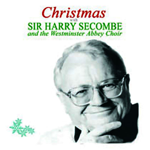 Christmas With Sir Harry Sicombe by Westminster Abbey Choir