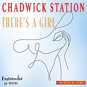 There's a Girl by Chadwick Station
