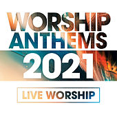 Worship Anthems 2021 von Various