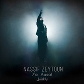 Ya Aasal von Nassif Zeytoun