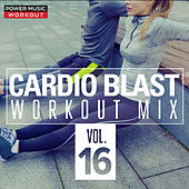 Cardio Blast! Vol. 16 (Nonstop Fitness & Workout Mix 132-152 BPM) de Power Music Workout