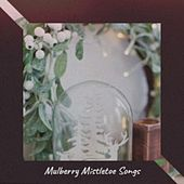 Mulberry Mistletoe Songs fra Conway Twitty, Traditional, Denny Chew
