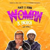 One Woman Is Enough von Placid Slimboo