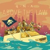 Above The Law de Qna