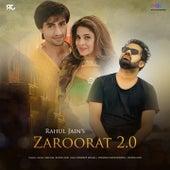 Zaroorat 2.0 von Rahul Jain