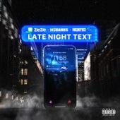 Late Night Text von Zie Zie