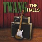 TWANG the Halls by Twang