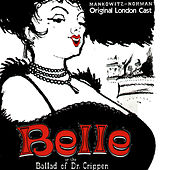 Belle or the Ballad of Dr. Crippin - Original London Cast de George Benson