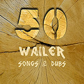 50 Wailer Songs & Dub de Various Artists