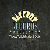 Jackpot Present Tribute To Bob Marley & Dubs de Various Artists