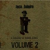 O Coração Do Homem-Bomba Vol. 2 von Zeca Baleiro