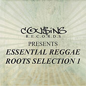 Cousin Records Presents Essential Reggae Roots Selection 1 by Various Artists