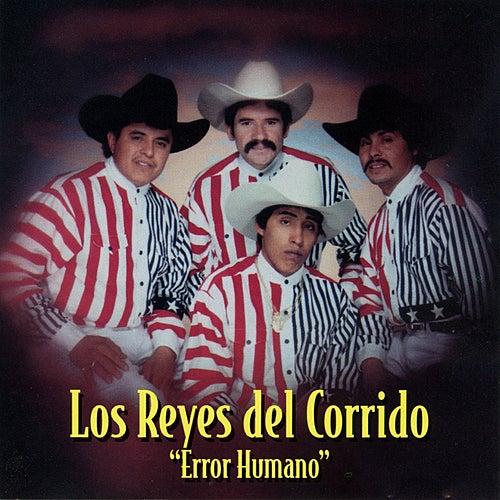 Error Humano by Los Reyes Del Corrido
