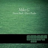 Throw Back' / 'Disco Radio by Mike G.