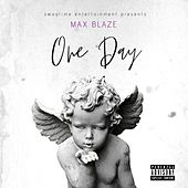 One Day by Max Blaze