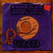 Big Delta by Omar and The Howlers