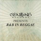Cousins Records Presents R & B In Reggae de Various Artists