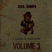 O Coração Do Homem-Bomba Vol. 1 von Zeca Baleiro