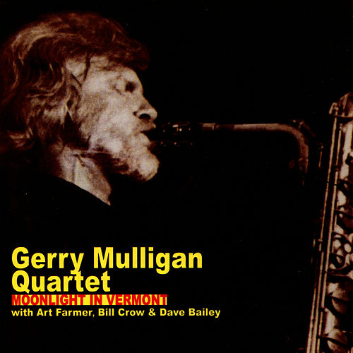 Moonlight in Vermont by Gerry Mulligan Quartet