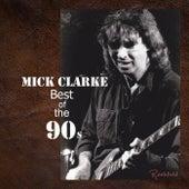 Best of the 90s de Mick Clarke