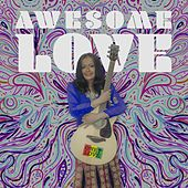 Awesome Love by Chitra Singh
