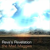 Reva's Revelation by the Mad Maggies