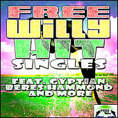 Free Willy Hit Singles by Various Artists
