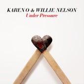 Under Pressure von Karen O