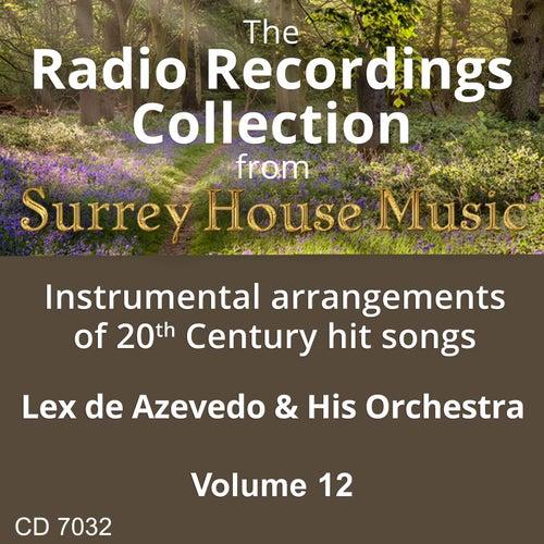 Lex DeAzevedo & His Orchestra, Volume Twelve by Lex De Azevedo