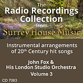 John Fox & His London Studio Orchestra, Volume Three by John Fox