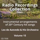 Lex DeAzevedo & His Orchestra, Volume Fifteen by Lex De Azevedo