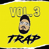 Vol. 3 Trap de El Cachen