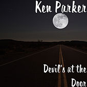 Devil's at the Door de Ken Parker