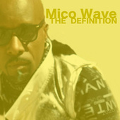 The Definition EP (2020) by Mico Wave