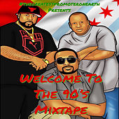 Welcome to the 90s Mixtape by Various Artists