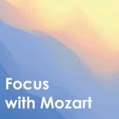 Focus with Mozart von Wolfgang Amadeus Mozart