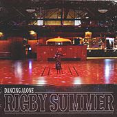 Dancing Alone by Rigby Summer